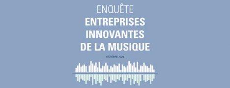 Enquete entreprise innovante de la musique - CNM