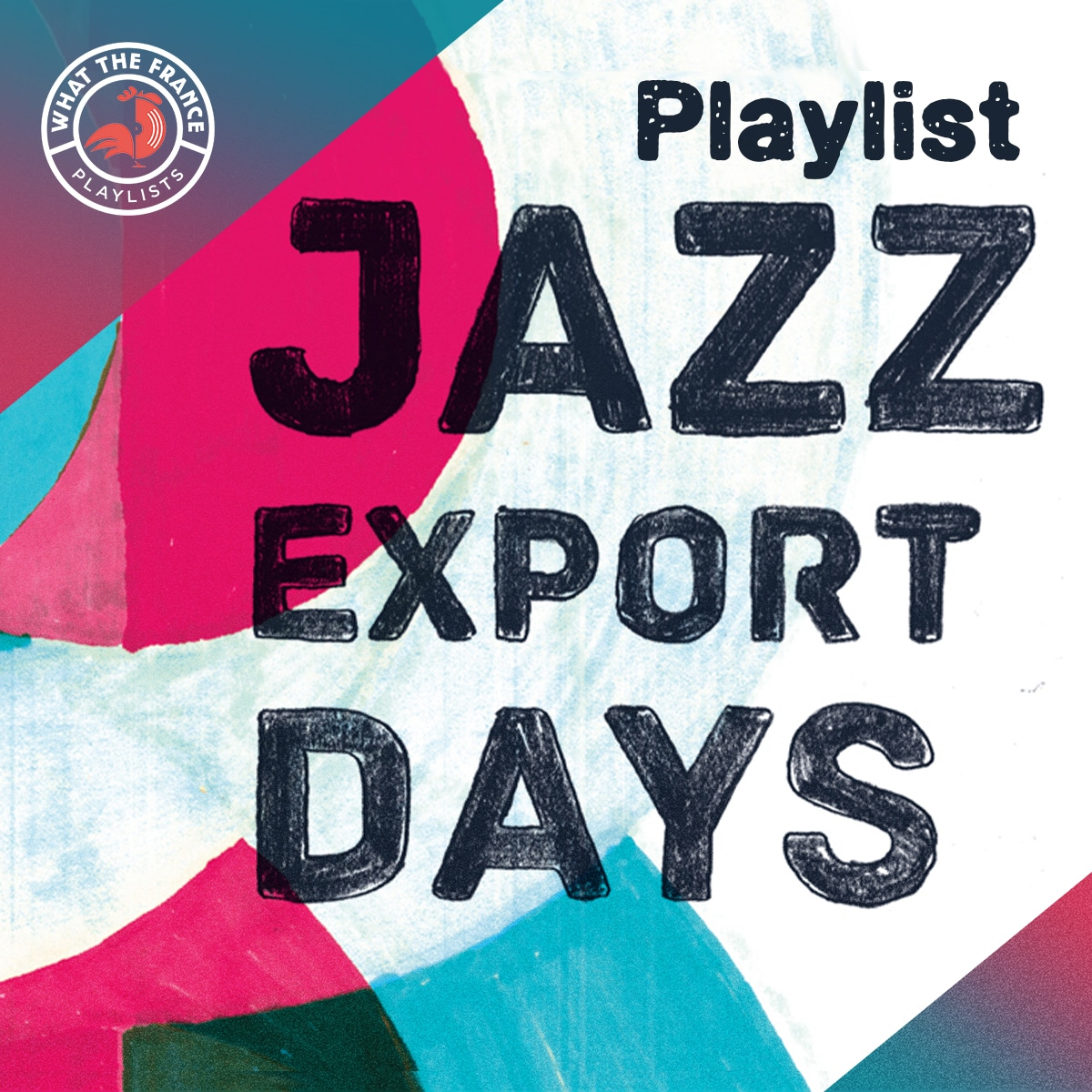 Cover of 'Jazz Export Days' - a playlist curated by What the France
