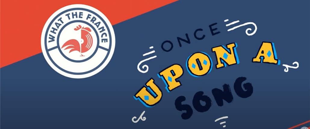 What the France lance un appel à projets pour les prochaines capsules « Once upon a song »